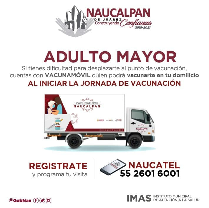 Del 31 de marzo al 4 de abril se realizará la jornada de vacunación contra el COVID-19 para los adultos mayores de 60 años en Naucalpan
